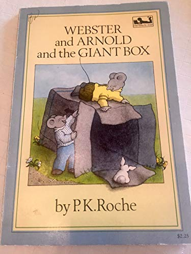 Webster and Arnold and the Giant Box: Roche, P. K.