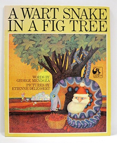 A Wart Snake in a Fig Tree (0803794460) by George Mendoza