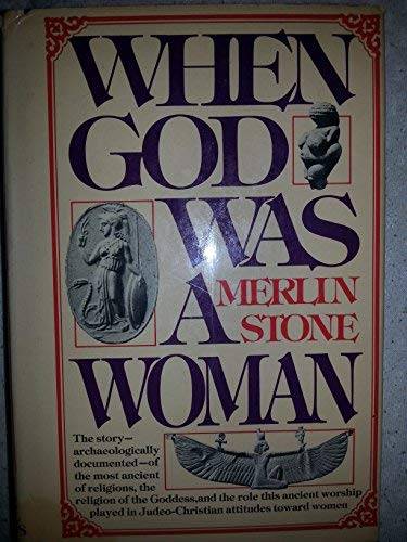 9780803794740: When god was a woman