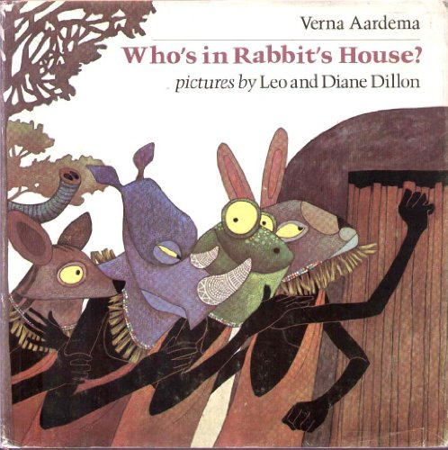 9780803795501: Aardema & Dillon : Who'S in Rabbit'S House? (Hbk)