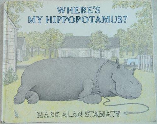 9780803797727: Where's My Hippopotamus ?