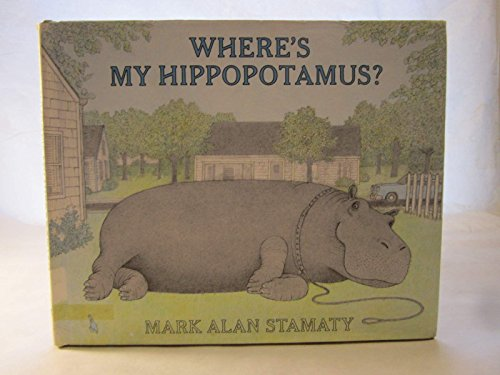 Where's My Hippo? (0803797737) by Stamaty, Mark Alan