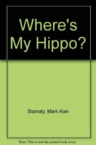 9780803797741: Where's My Hippo?