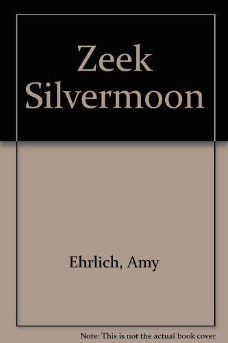 9780803798267: Zeek Silvermoon