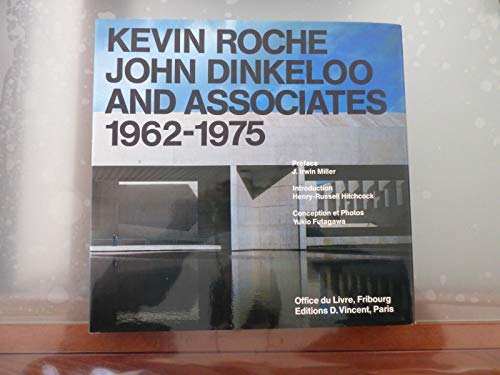 9780803801233: Kevin Roche, John Dinkeloo and Associates, 1962-1975