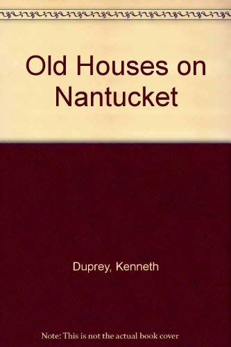 Old Houses on Nantucket