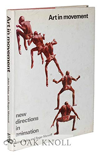 Art in Movement: New Directions in Animation: Halas, John; Manvell,