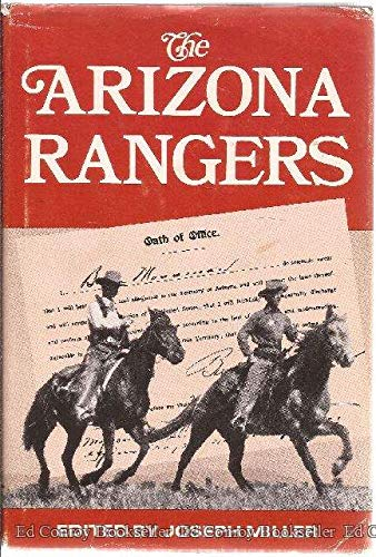 The Arizona Rangers: Miller, Joseph (edited by)