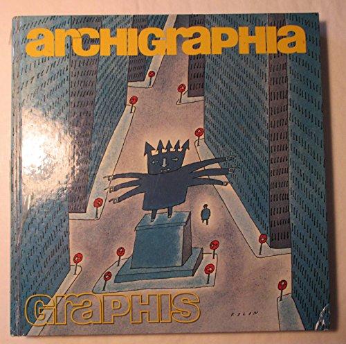 9780803804708: Archigraphia