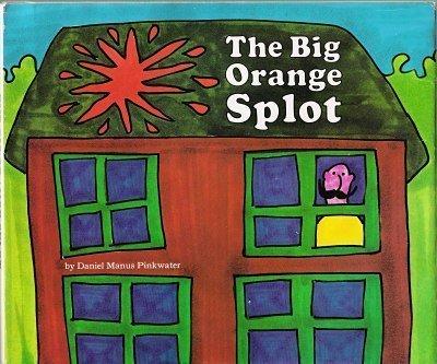 9780803807778: The Big Orange Splot