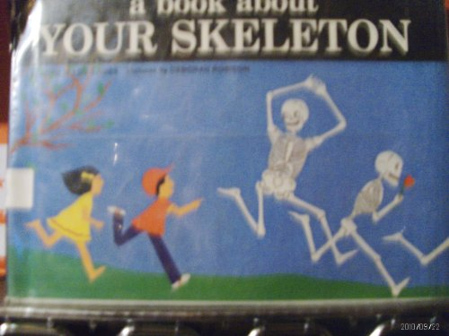9780803807945: Book About Your Skeleton