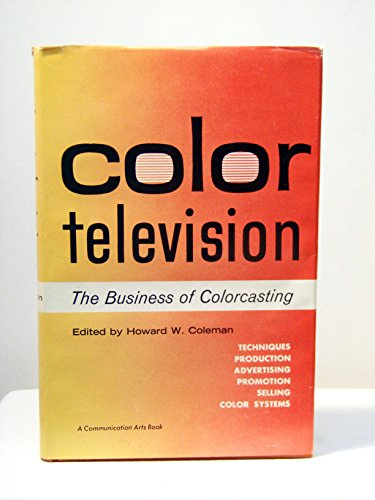 9780803811058: Title: Color Television The Business of Colorcasting