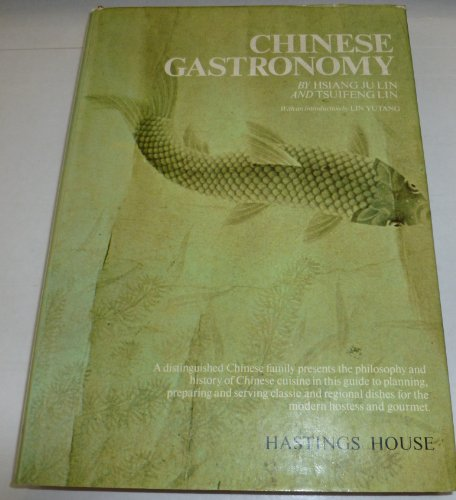 9780803811317: Chinese Gastronomy
