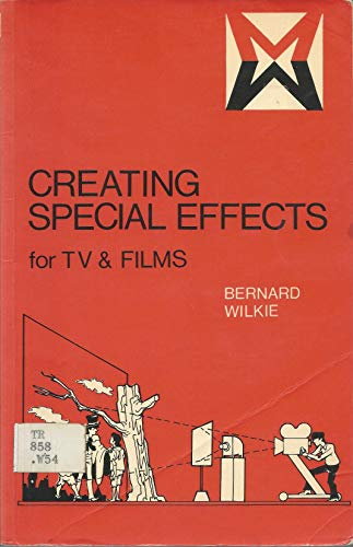 9780803812093: Creating Special Effects for TV and Film (Media manuals)