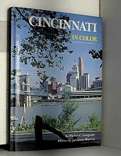 Cincinnati in Color: Profiles of America: Walter Consuelo Langsam