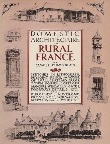 Domestic Architecture in Rural France: Chamberlain, Samuel