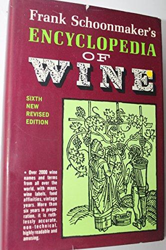 Encyclopedia of wine: Schoonmaker, Frank