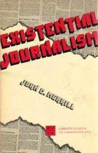 9780803819290: Existential Journalism