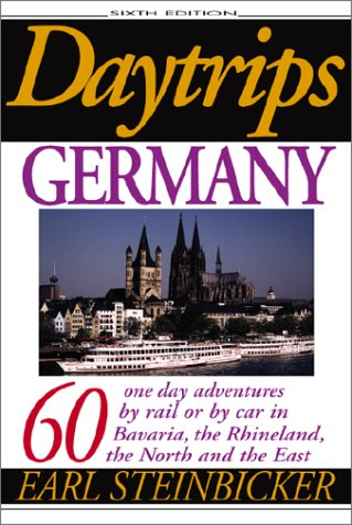 9780803820333: Daytrips Germany: 60 One Day Adventures by Rail or by Car in Bavaria, the Rhineland, the North and the East