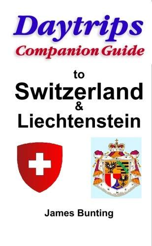 9780803820807: Daytrips Companion Guide Switzerland and Liechtenstein