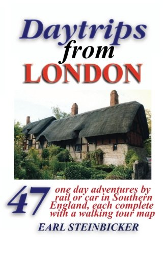 9780803820852: Daytrips from London: 47 One Day Adventures, With 50 Maps