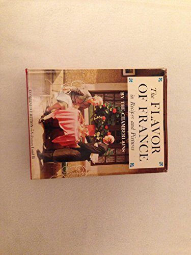 9780803822467: The flavor of France, in recipes and pictures,