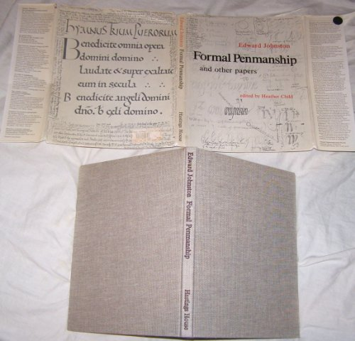 Formal penmanship and other papers (Visual communication books): Edward Johnston