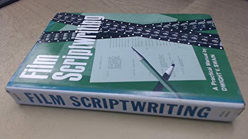 9780803823181: Film scriptwriting: A practical manual (Communication arts books)