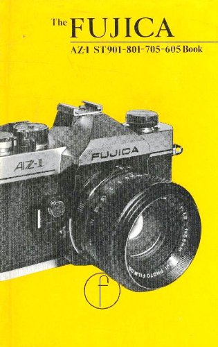 9780803823600: Fujica Slr Book for st 901, 801, 705, 605 and Az-1 Users (120P)