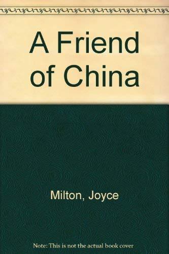 A Friend of China: Milton, Joyce
