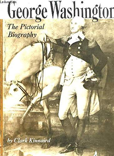 9780803825918: George Washington the Pictorial Biography