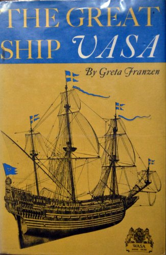 The Great Ship VASA: Franzen, Greta