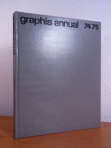 9780803826670: Graphis Annual 74/75 The International Annual of Advertising and Editorial Graphics