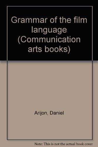 9780803826755: Grammar of the film language (Communication arts books)