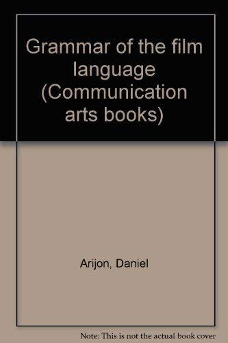 9780803826755: Grammar of the film language (Communication arts books)