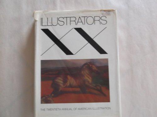 Illustrators 20 (XX) : the Twentieth Annual of American Illustration: McConnell, Gerald (Ed. ) ; ...