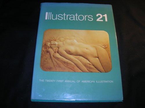 9780803834279: Illustrators 21: The 21st Annual of America Illustration (No. 21)