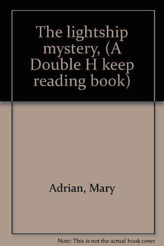 9780803842632: The lightship mystery, (A Double H keep reading book)