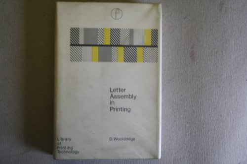 9780803842748: Letter assembly in printing, (The Library of printing technology)