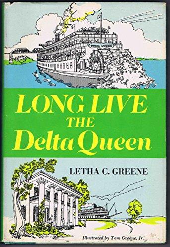 9780803842861: Long Live the Delta Queen