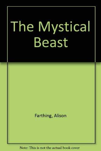 9780803847071: The Mystical Beast