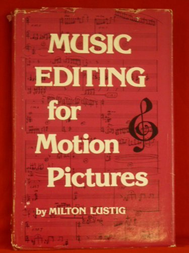 Music editing for motion pictures.