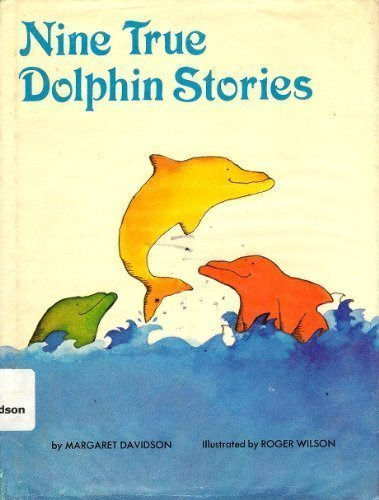 9780803850378: Nine True Dolphin Stories