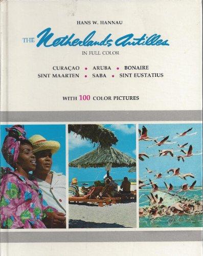 9780803850392: The Netherlands Antilles in full color: Curaçao, Aruba, Bonaire, St. Maarten, Saba, St. Eustatius