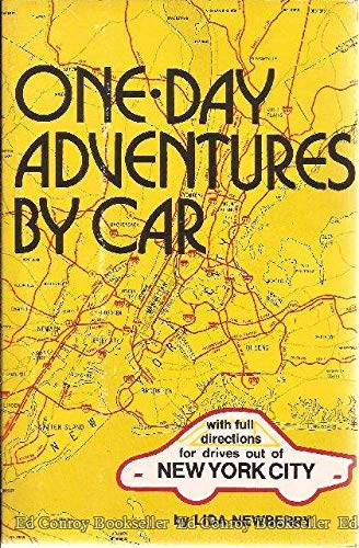 One-day adventures by car;: With full road directions for drives out of New York City: Newberry, ...