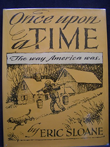 Once upon a Time: The Way America Was: Sloane, Eric