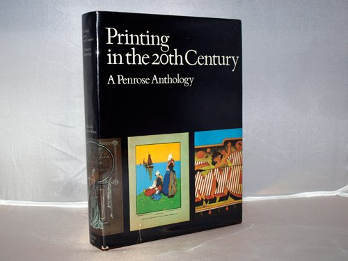 9780803857896: Printing in the 20th Century: A Penrose anthology (Visual communication books)