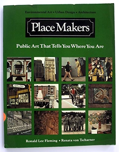 9780803858947: Place Makers: Public Art That Tells You Where You Are