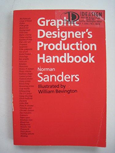 Graphic Designer's Production Handbook: Sanders, Norman; Bevington, William