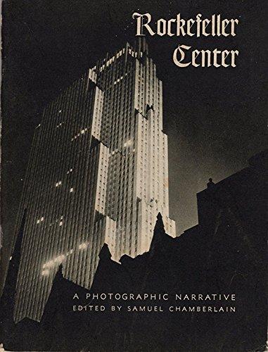 Rockefeller Center;: A photographic narrative,: Chamberlain, Samuel